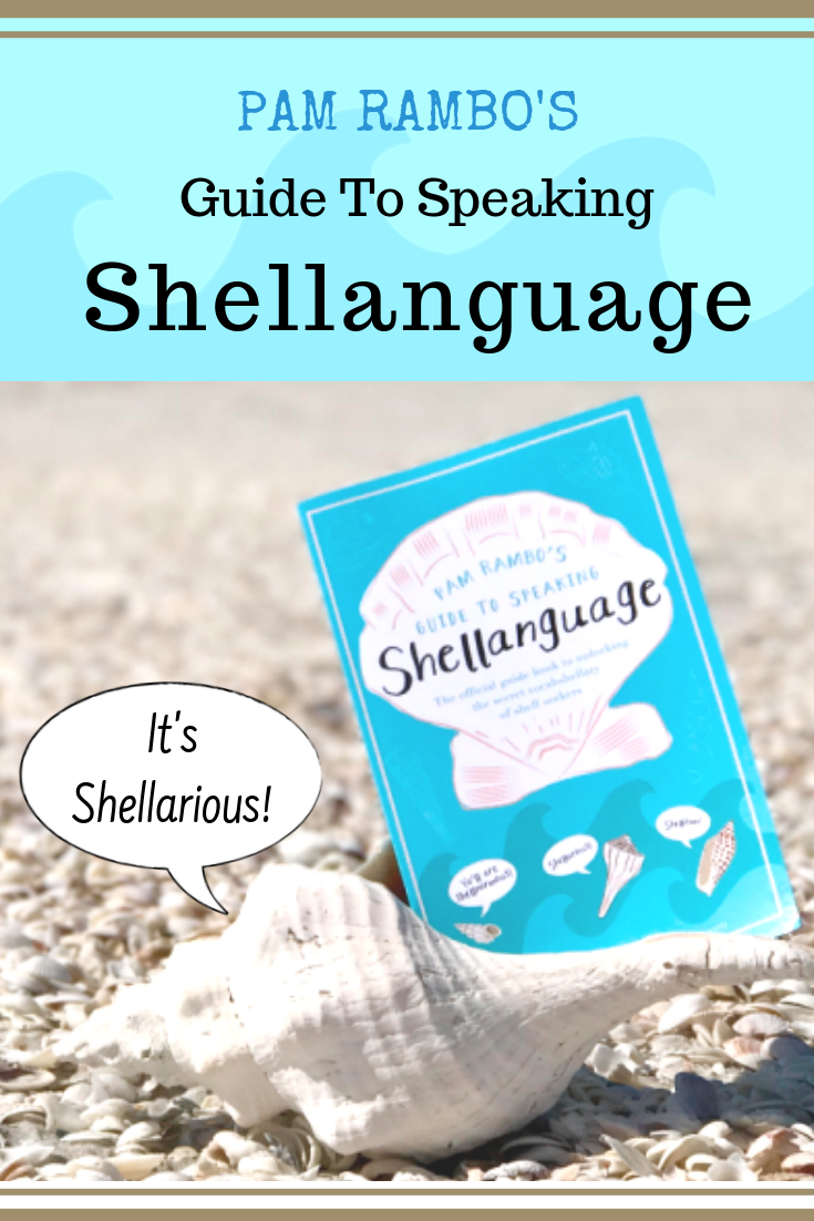 Pam Rambo's Guide to Speaking Shellanguage